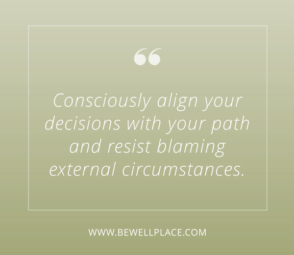Consciously Align Your Decisions with Your Path Quote