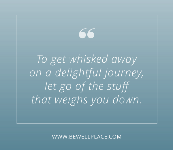 Let Go of Stuff that Weighs You Down Quote